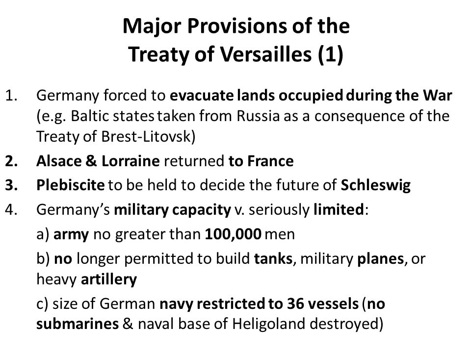 major provisions of the treaty of Conditions of the treaty of versailles overview of treaty the treaty consists of many pages and articles (terms) outlining conditions.