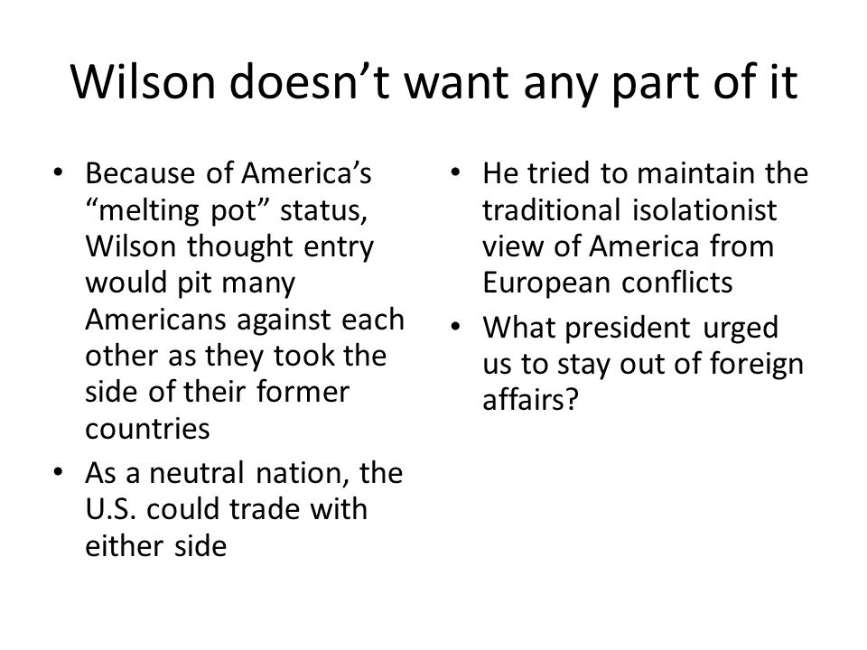 Wilson doesn't want any part of it