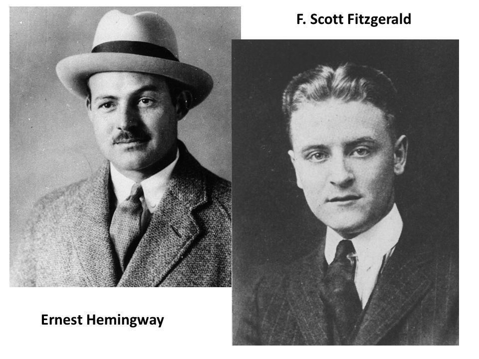 F. Scott Fitzgerald Ernest Hemingway