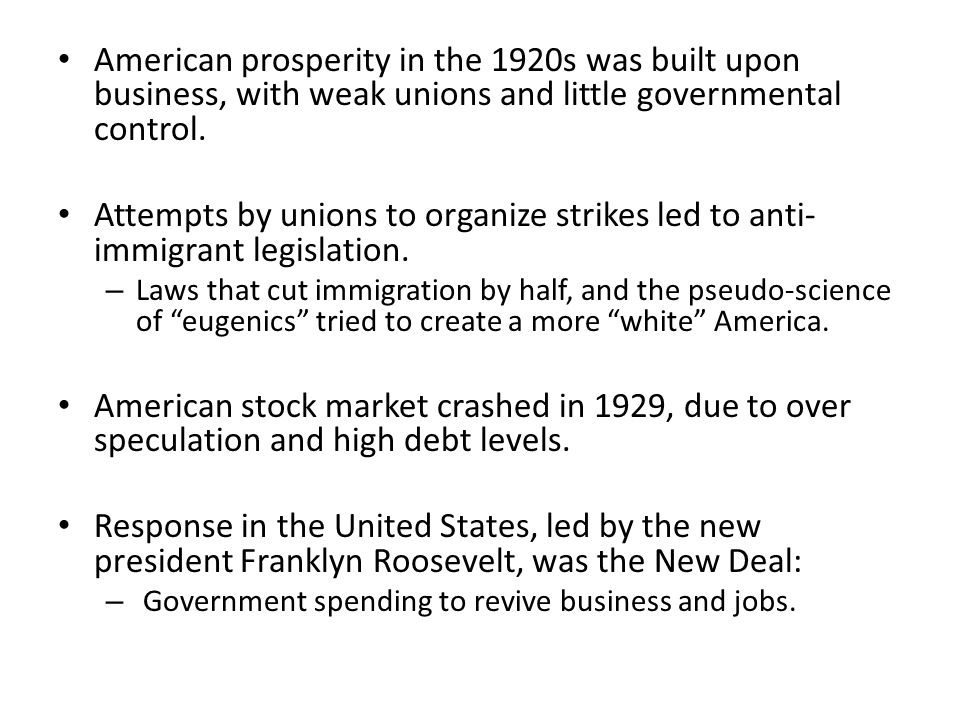 American prosperity in the 1920s was built upon business, with weak unions and little governmental control.
