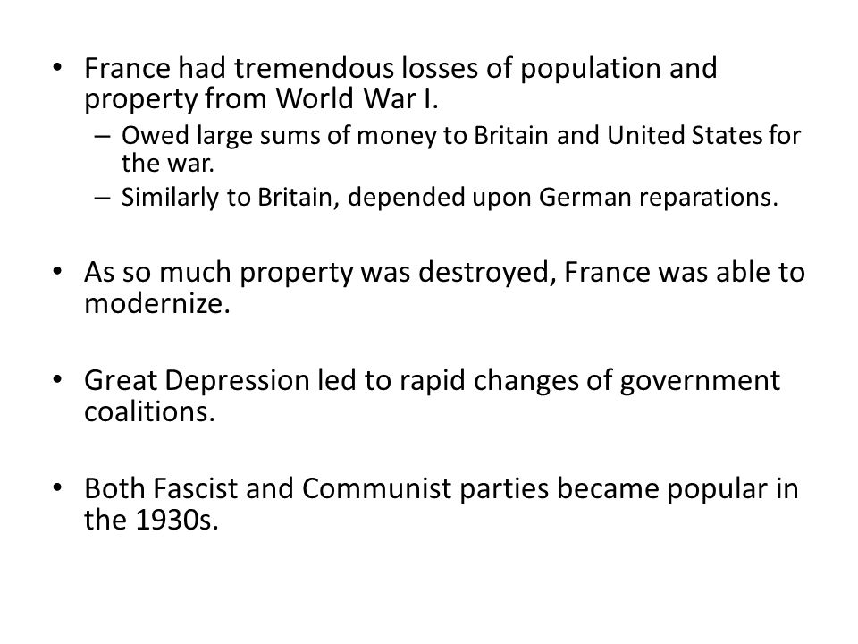 As so much property was destroyed, France was able to modernize.