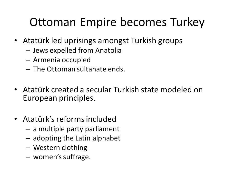 Ottoman Empire becomes Turkey
