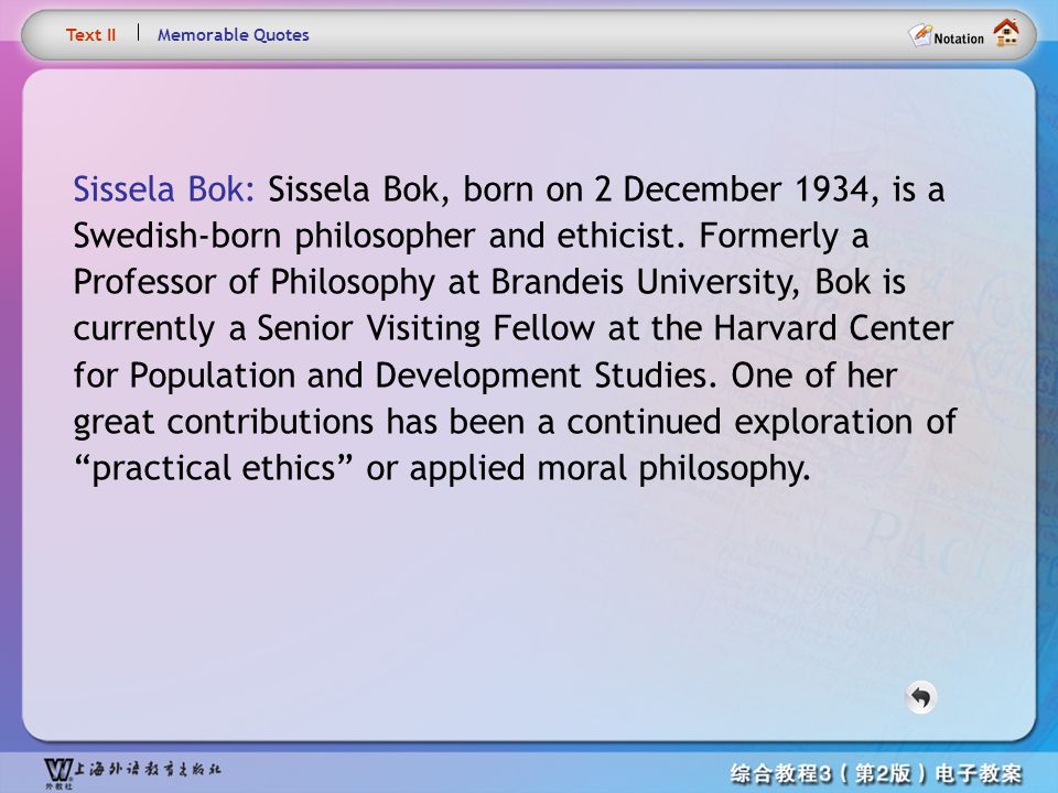 Text1 – Sissela Bok Text II. Memorable Quotes.