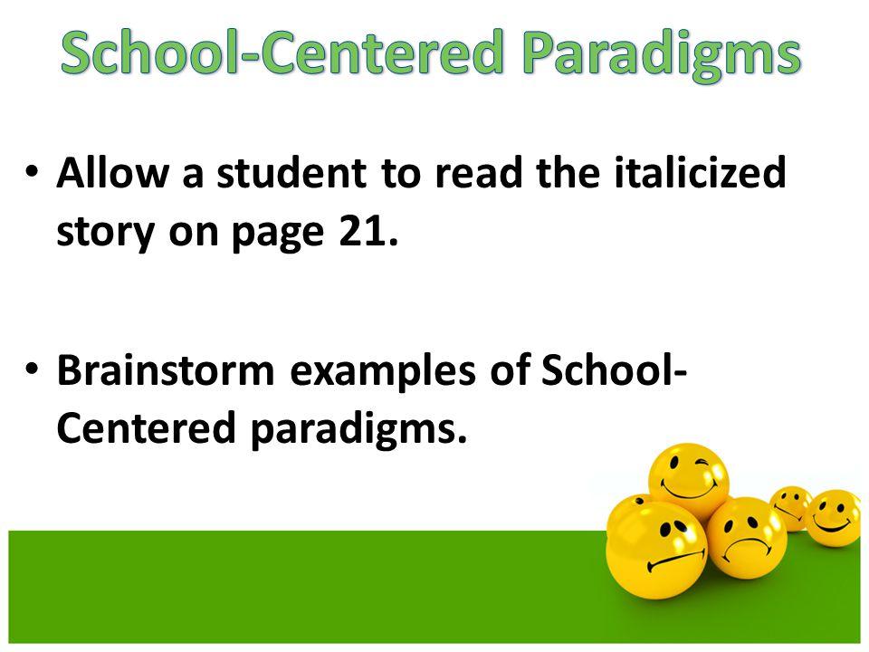 School-Centered Paradigms
