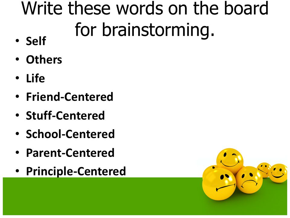 Write these words on the board for brainstorming.