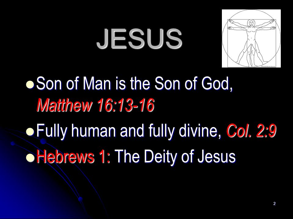 JESUS Son of Man is the Son of God, Matthew 16:13-16