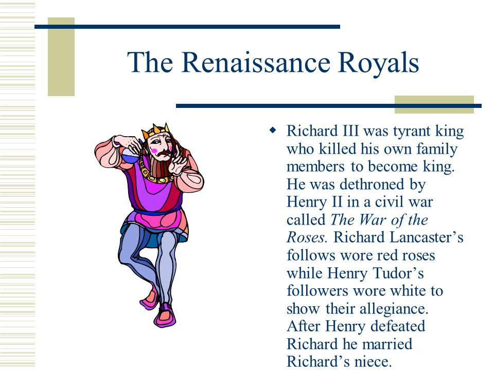 The Renaissance Royals