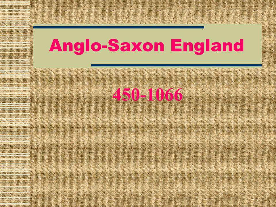 Anglo-Saxon England 450-1066