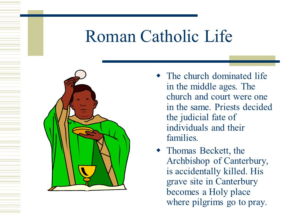 Roman Catholic Life