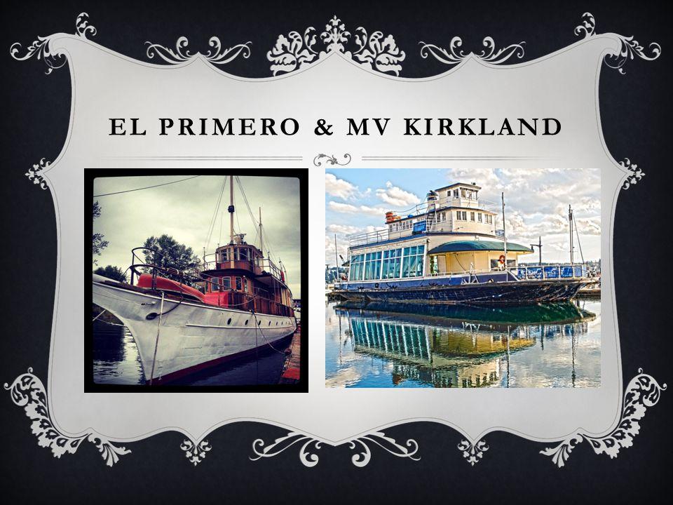 El Primero & MV Kirkland