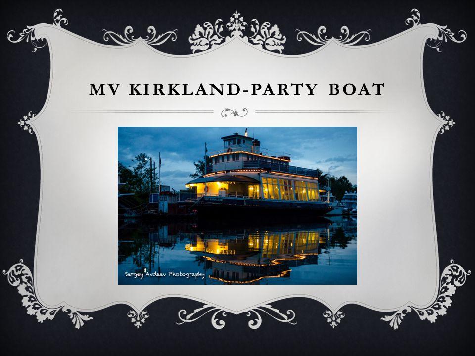 MV kirkland-Party Boat