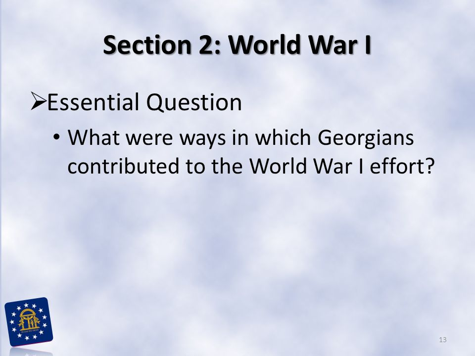 Section 2: World War I Essential Question