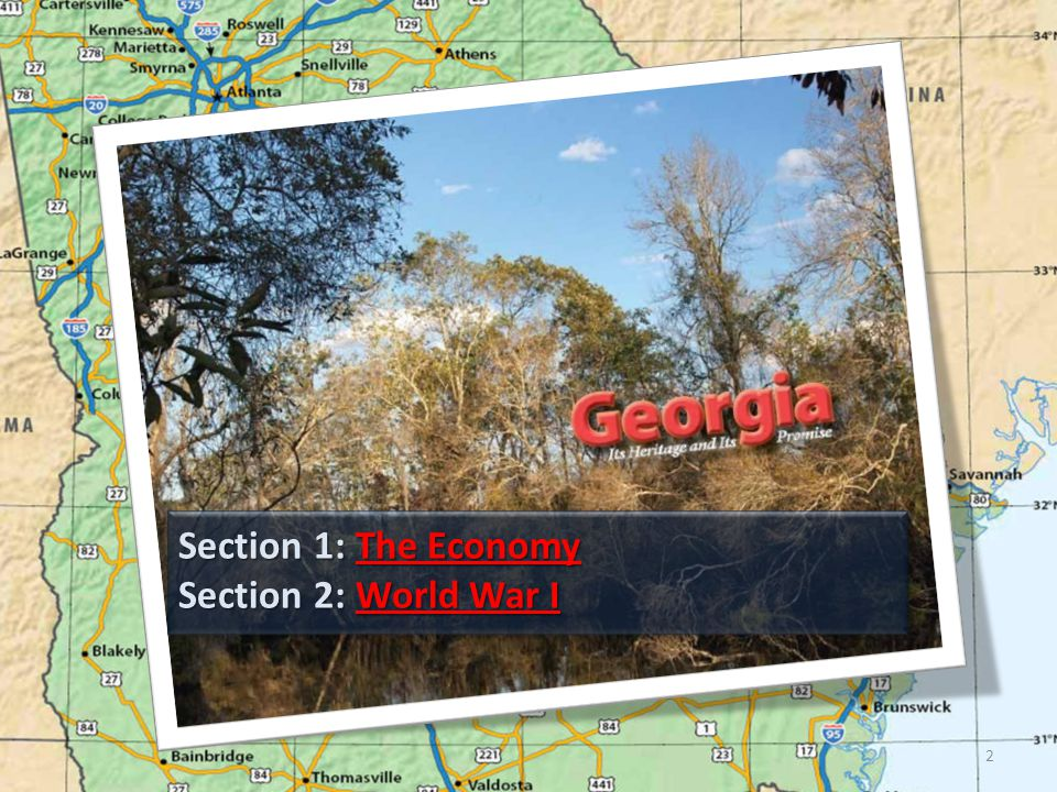 Section 1: The Economy Section 2: World War I