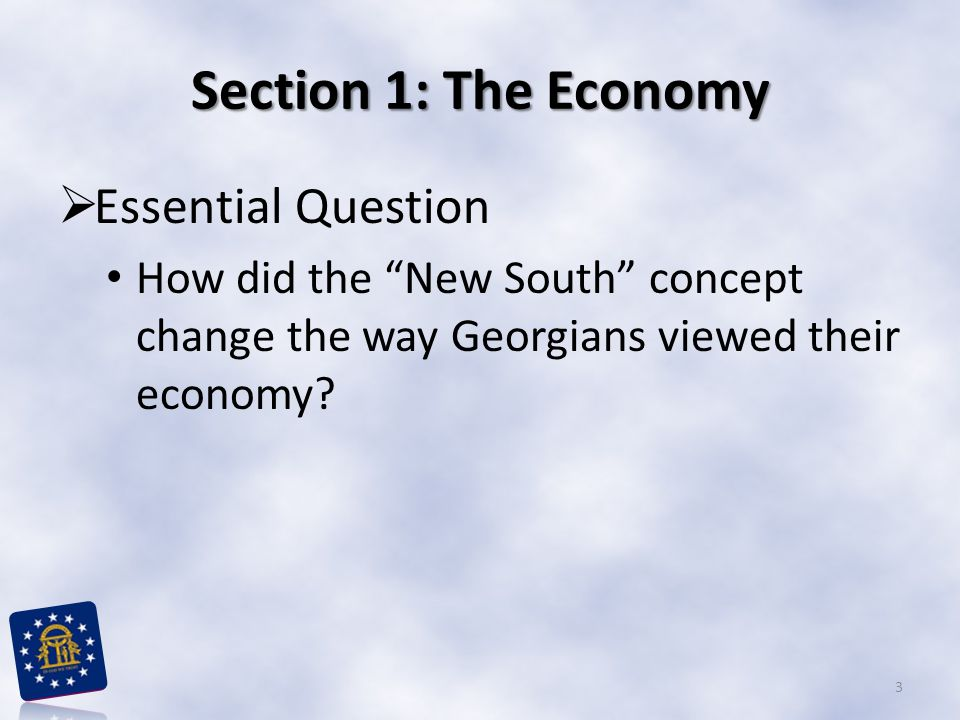 Section 1: The Economy Essential Question