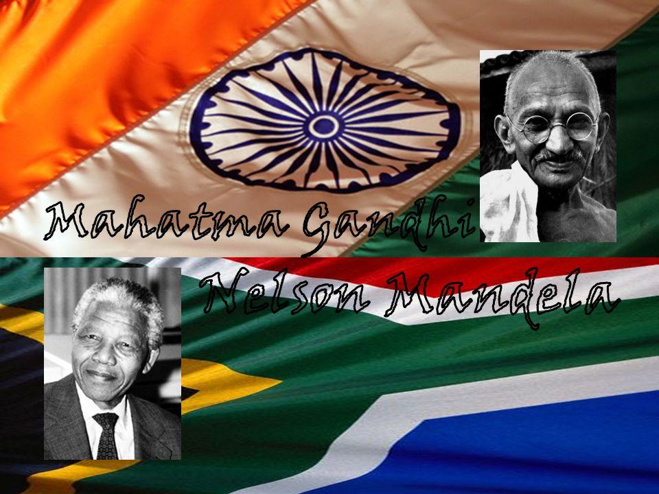 Mahatma Gandhi Nelson Mandela