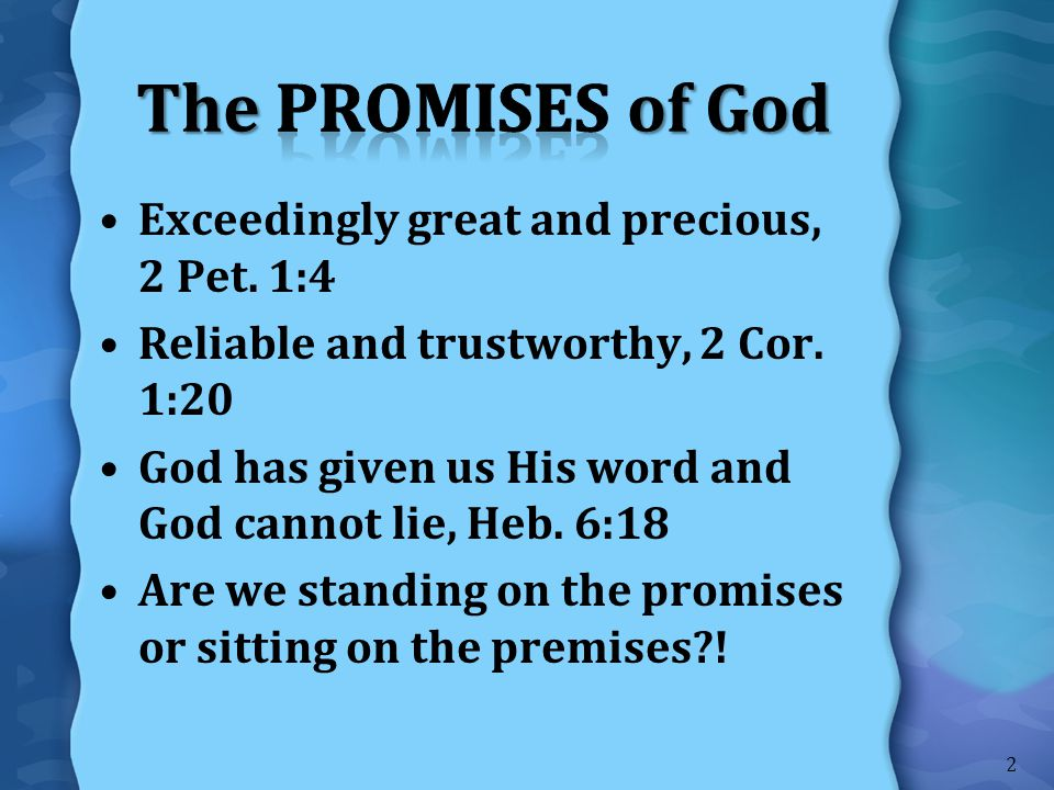 The Promises of God Exceedingly great and precious, 2 Pet. 1:4