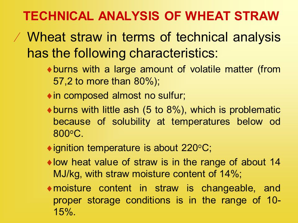 TECHNICAL ANALYSIS OF WHEAT STRAW