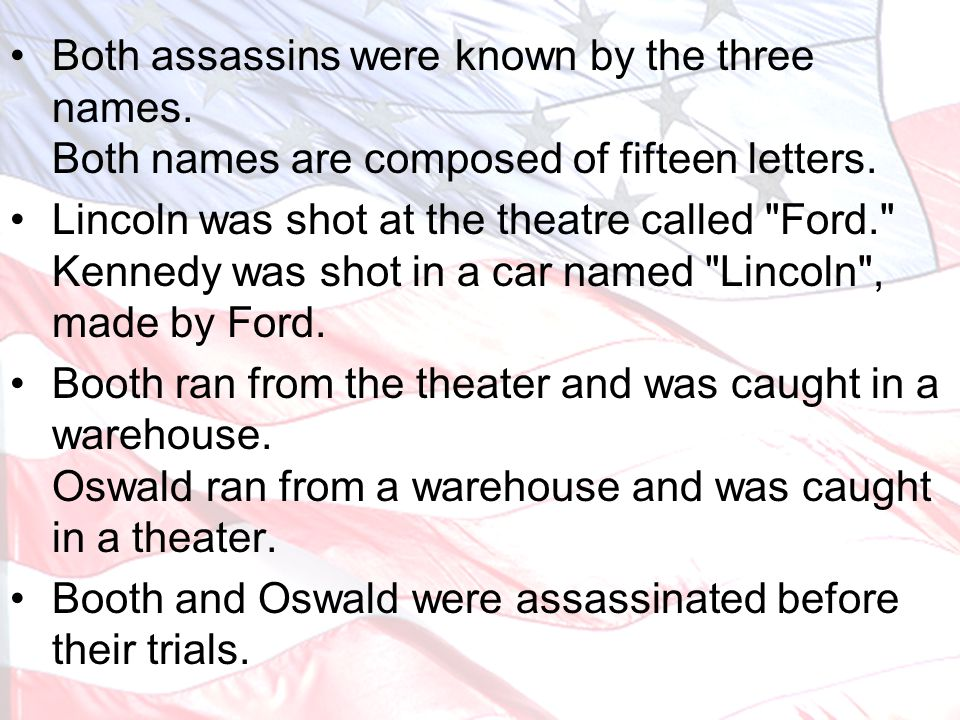 Both assassins were known by the three names