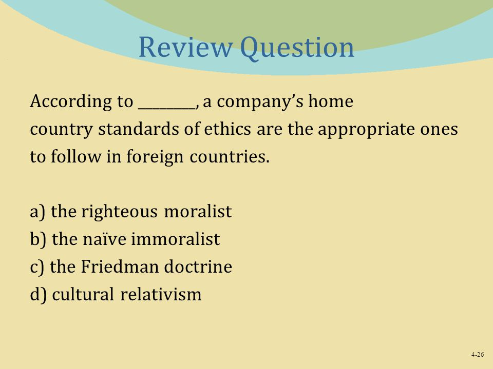 Review Question According to ________, a company's home