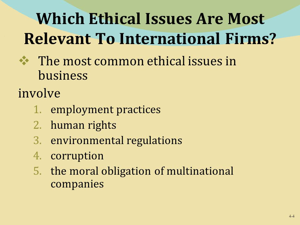 Which Ethical Issues Are Most Relevant To International Firms