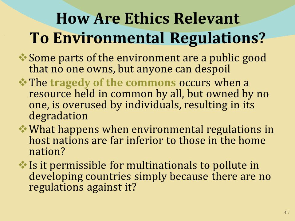 How Are Ethics Relevant To Environmental Regulations