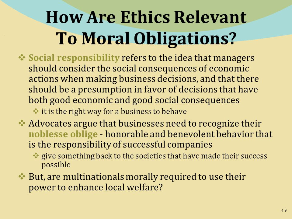 How Are Ethics Relevant To Moral Obligations