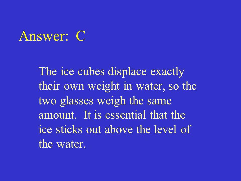 Answer: C