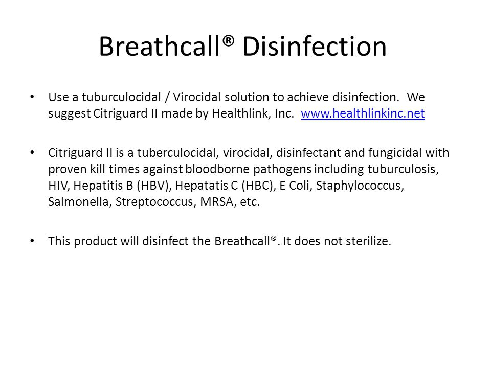 Breathcall® Disinfection