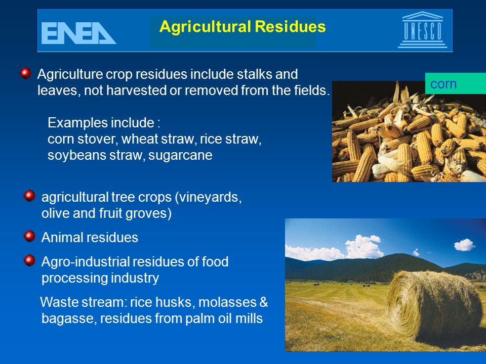 Agricultural Residues