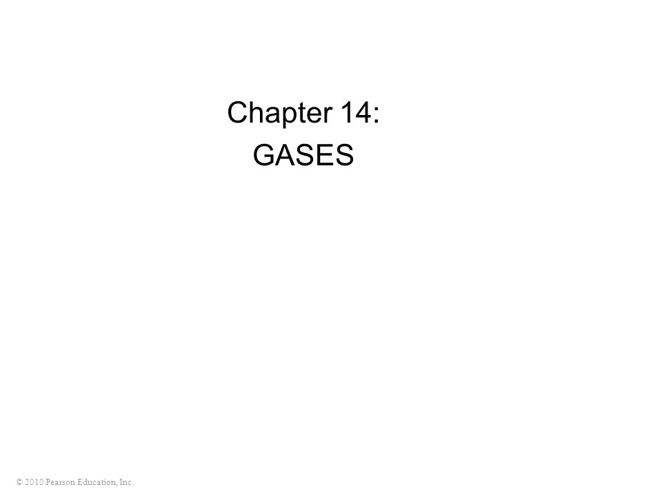 Chapter 14: GASES