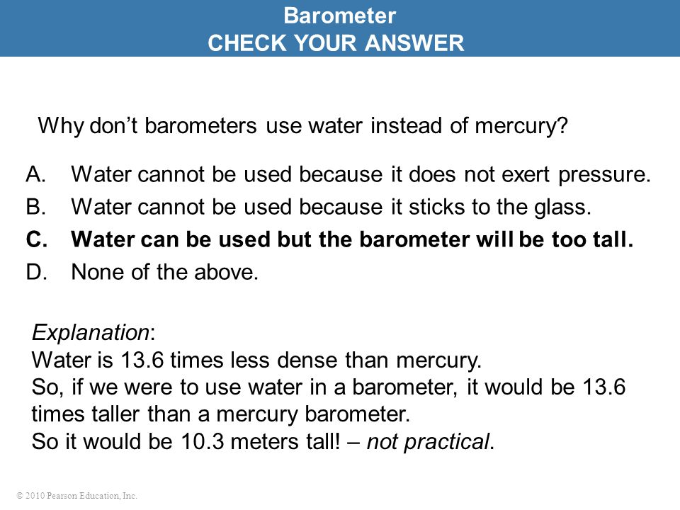 Why don't barometers use water instead of mercury