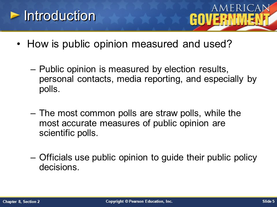 Introduction How is public opinion measured and used