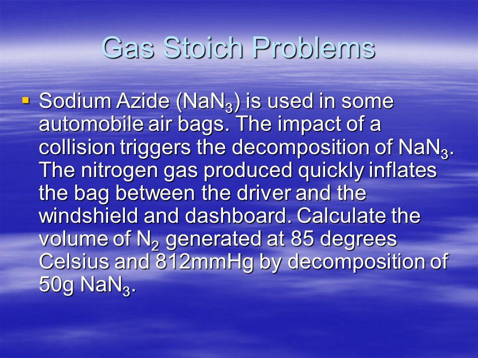 Gas Stoich Problems