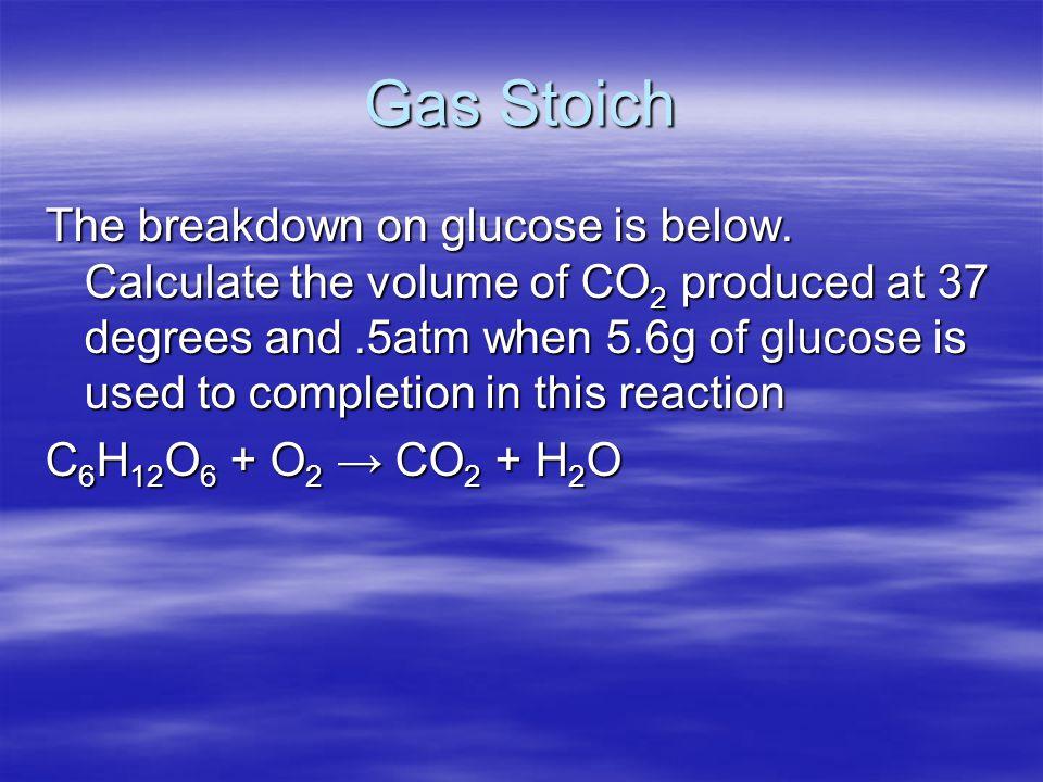 Gas Stoich