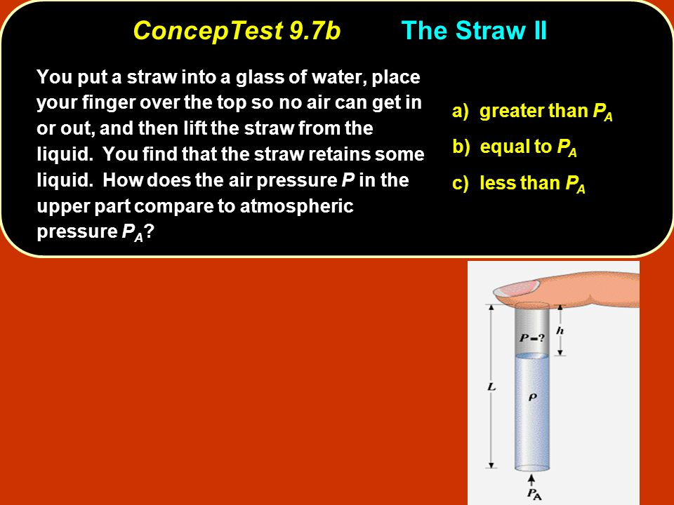 ConcepTest 9.7b The Straw II