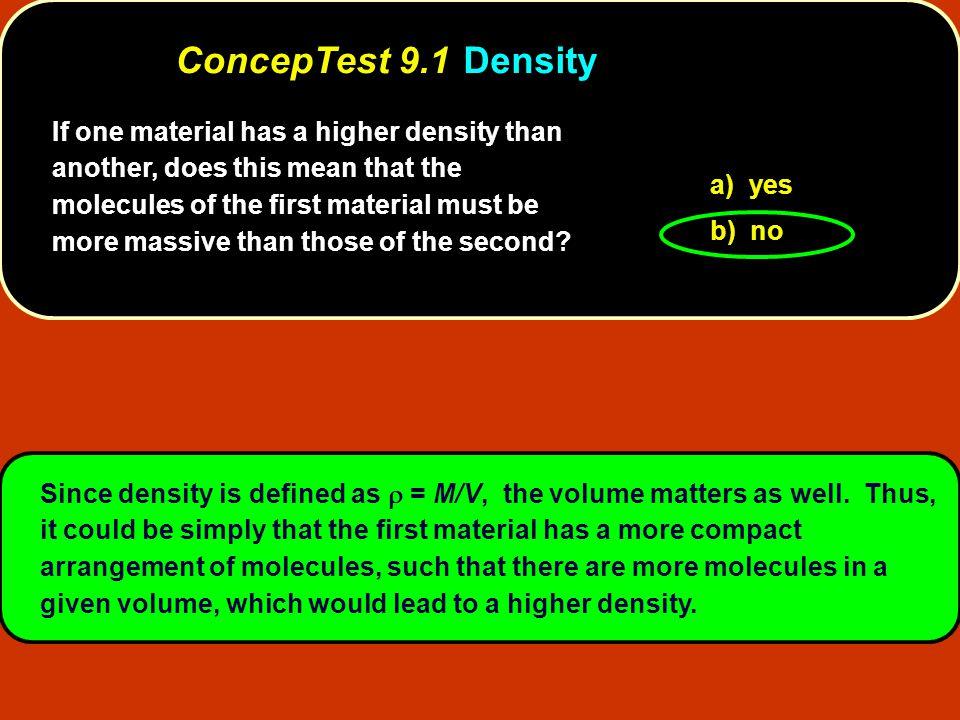 ConcepTest 9.1 Density