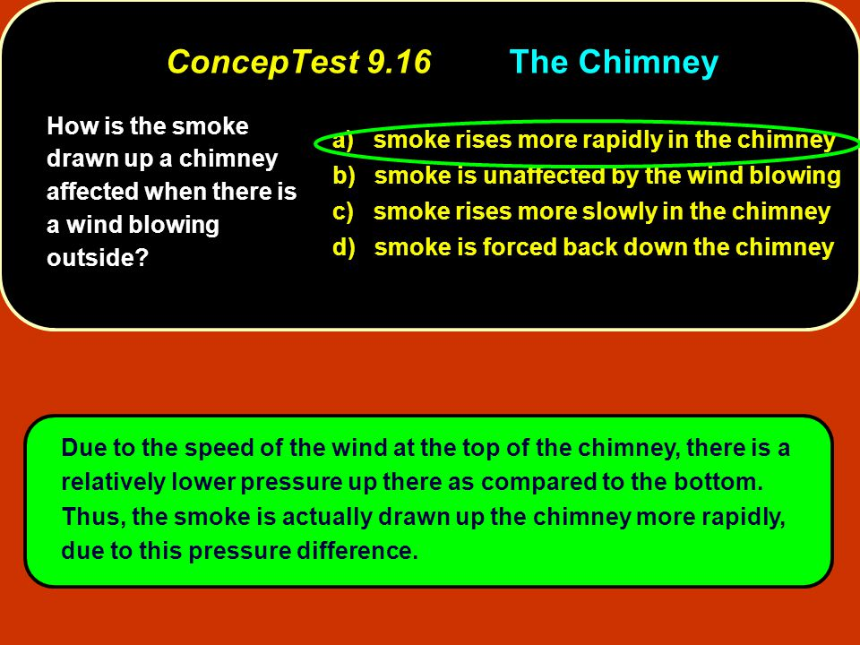 ConcepTest 9.16 The Chimney