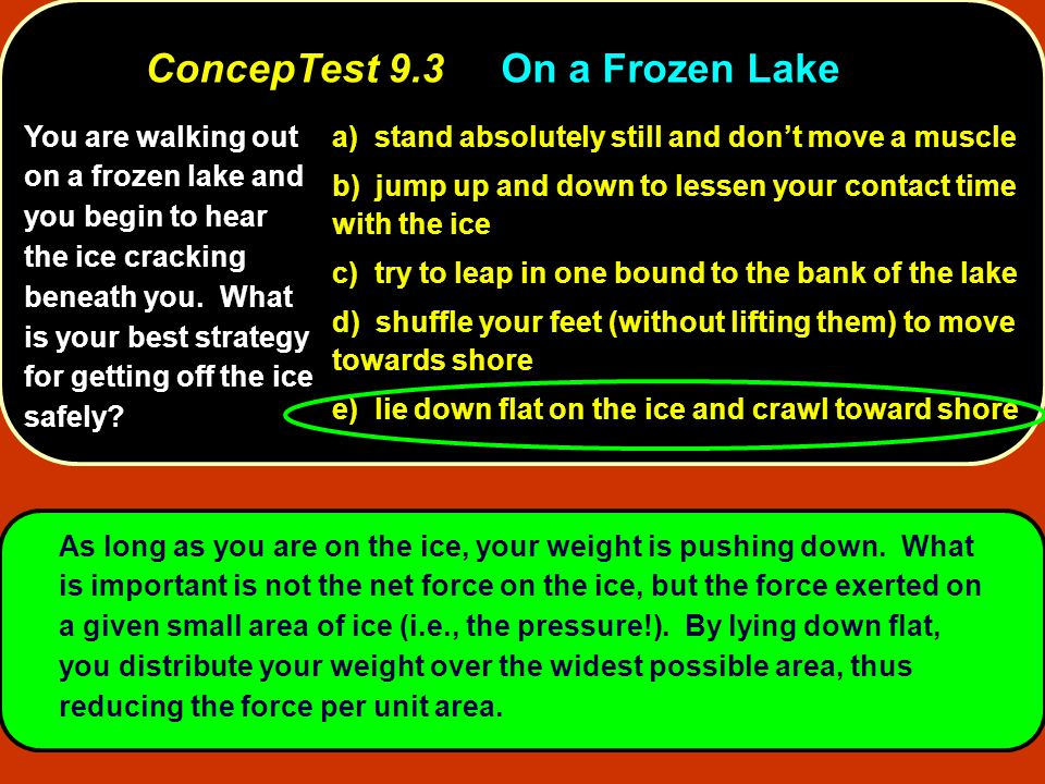 ConcepTest 9.3 On a Frozen Lake