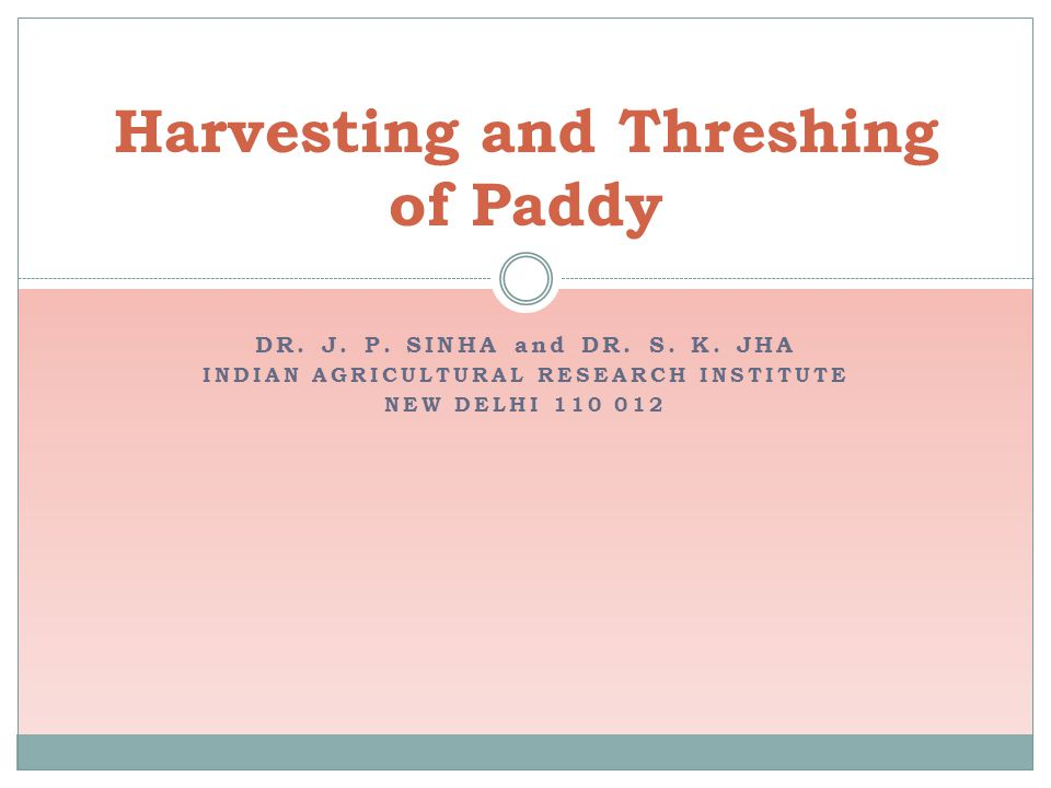 Harvesting and Threshing of Paddy
