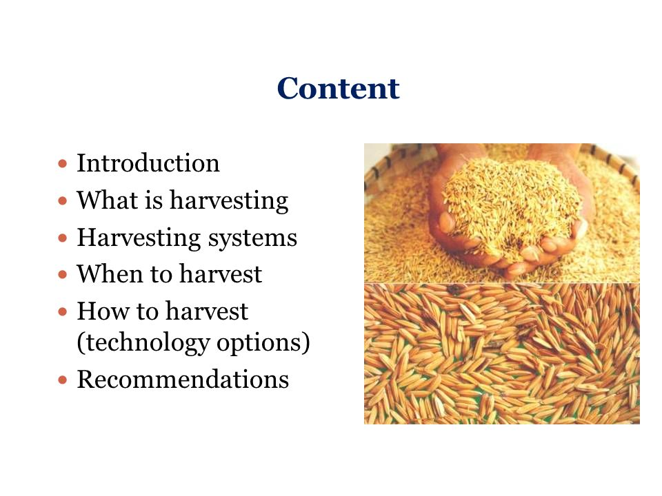 Content Introduction What is harvesting Harvesting systems