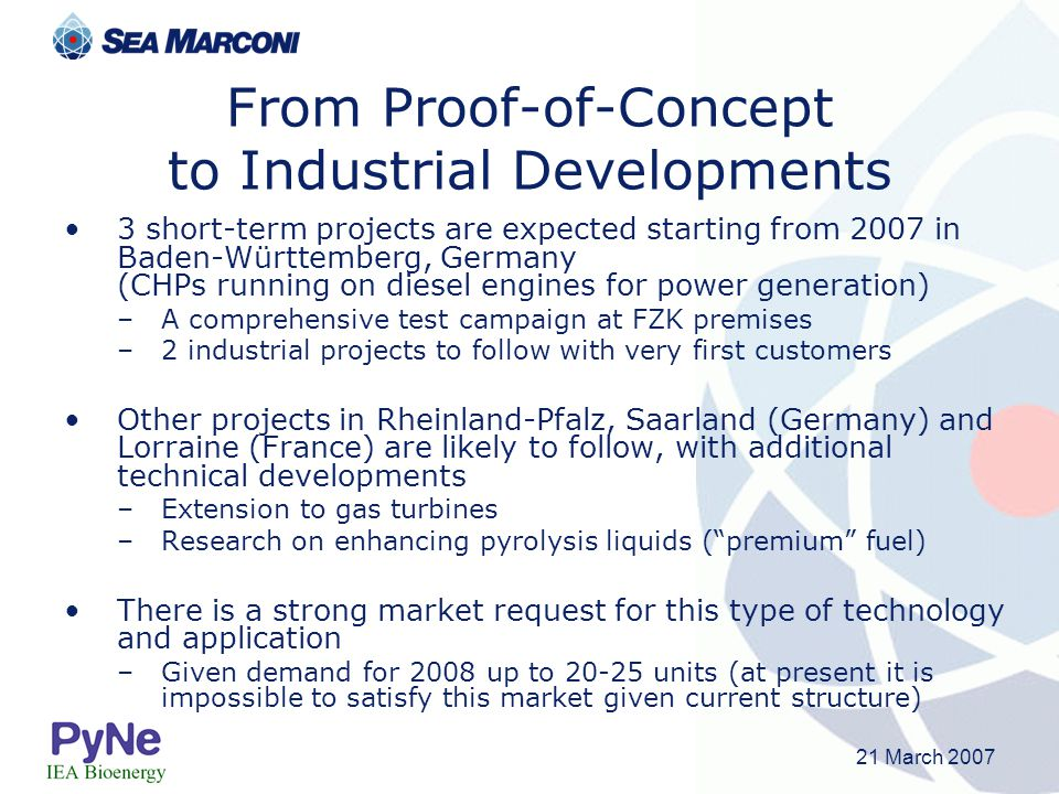 From Proof-of-Concept to Industrial Developments