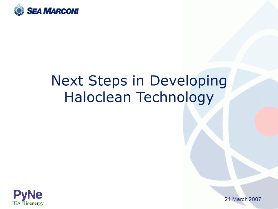 Next Steps in Developing Haloclean Technology