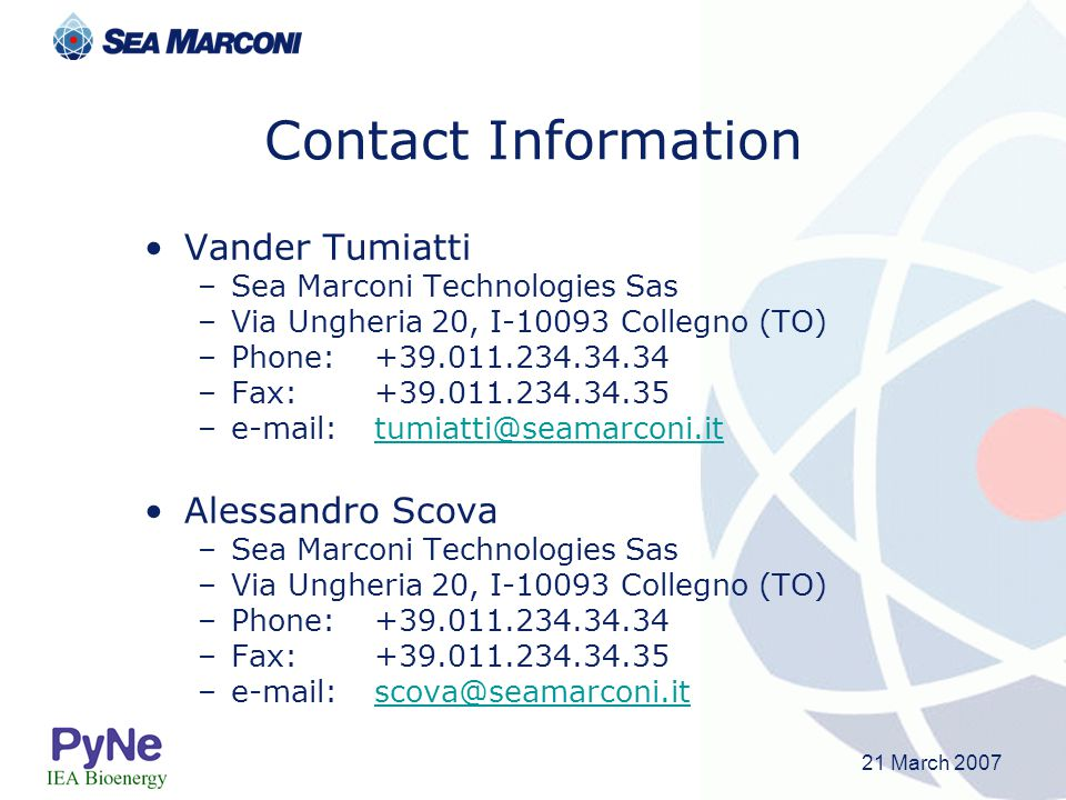 Contact Information Vander Tumiatti. Sea Marconi Technologies Sas. Via Ungheria 20, I-10093 Collegno (TO)