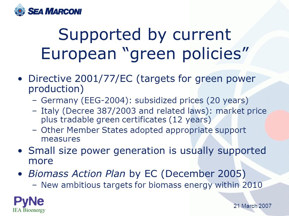 Supported by current European green policies