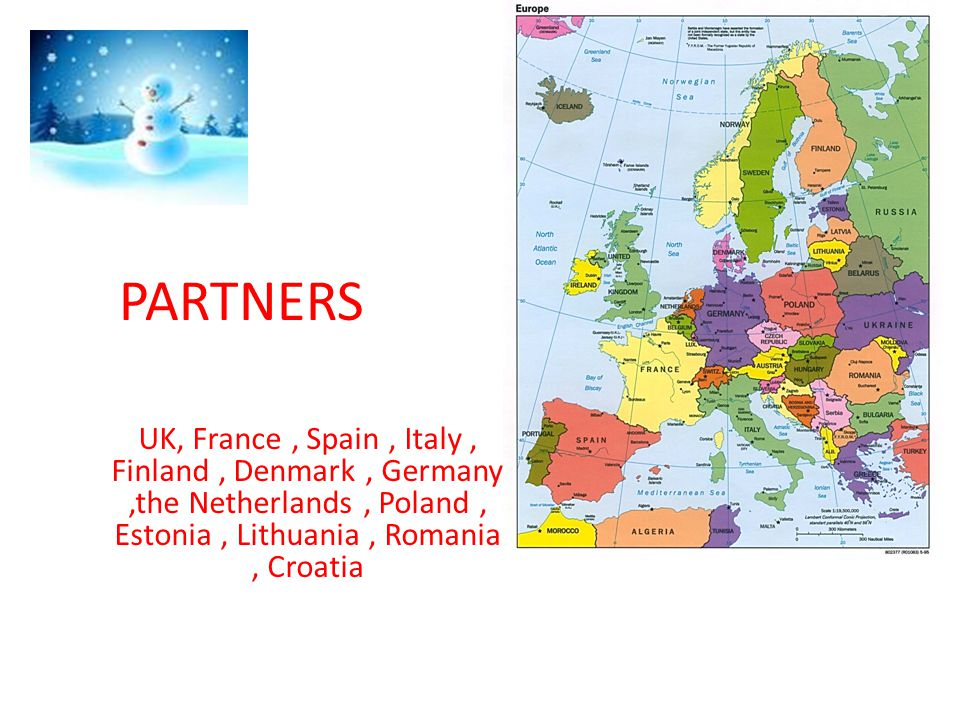 PARTNERS UK, France , Spain , Italy , Finland , Denmark , Germany ,the Netherlands , Poland , Estonia , Lithuania , Romania , Croatia.