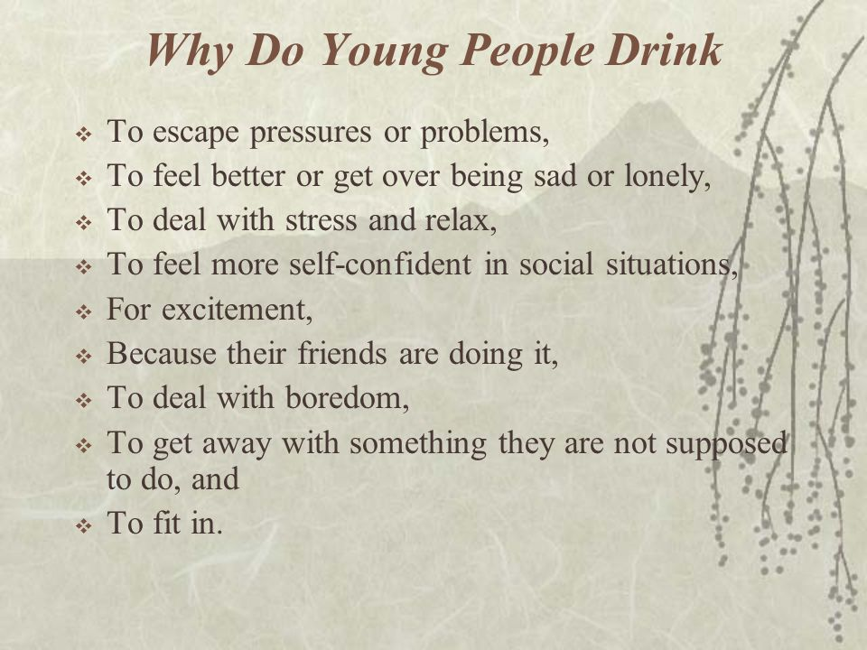 Why Do Young People Drink
