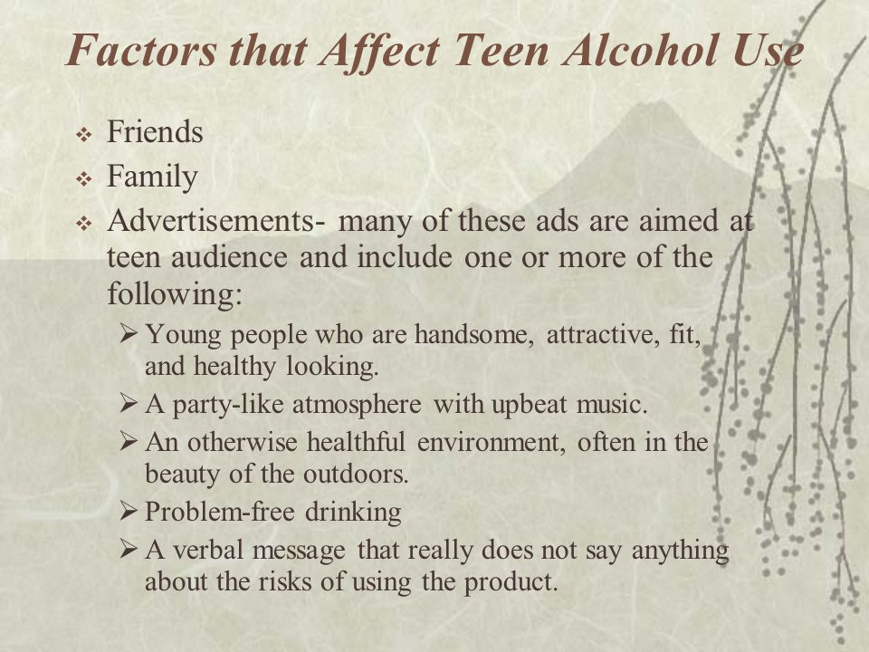 Factors that Affect Teen Alcohol Use