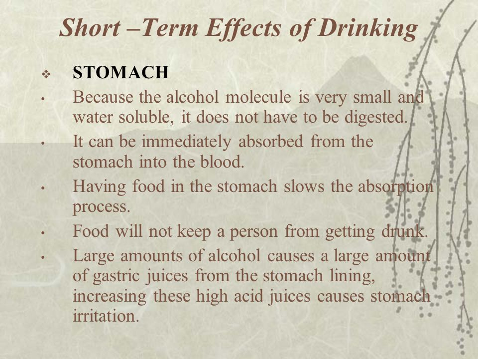 Short –Term Effects of Drinking