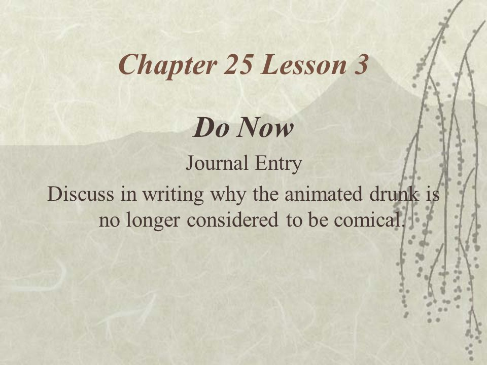 Chapter 25 Lesson 3 Do Now Journal Entry