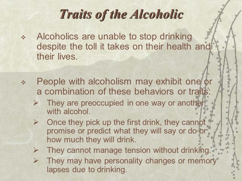 Traits of the Alcoholic